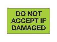Do Not Accept Damaged Green