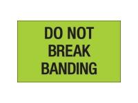 Do Not Break Banding Green Solid