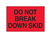 Do Not Break Down Skid Red Solid