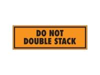 Do Not Double Stack Orange