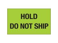 Hold Do Not Ship Green