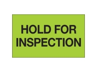 Hold For Inspection Green