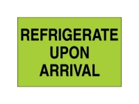 Refrigerate Upon Arrival Green
