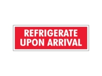Refrigerate Upon Arrival Red